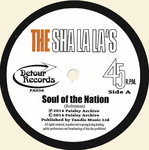 "SHA LA LA'S, THE - Soul Of The Nation 7"" (NEW)"
