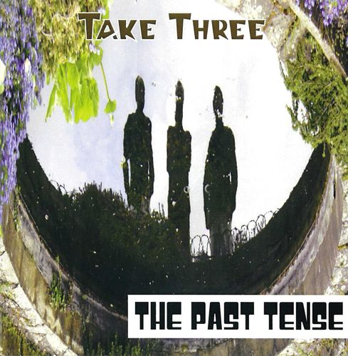PAST TENSE, THE - Take Three CD (NEW)