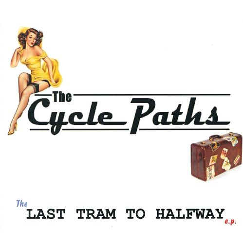 CYCLE PATHS, THE - Last Tram To Halfway EP CD (NEW)