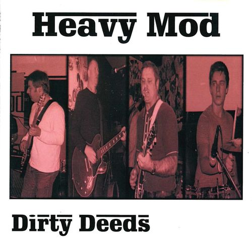 HEAVY MOD - Dirty Deeds EP CD (NEW)