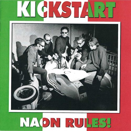 KICKSTART - Naon Rules! CD (NEW)