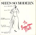 "BOOMTOWN RATS, THE - She's So Modern 7"" + P/S (EX/EX) (P)"