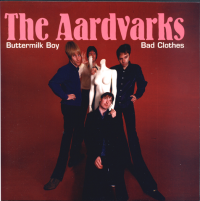 AARDVARKS, THE - Bad clothes / Buttermilk Boy DOWNLOAD