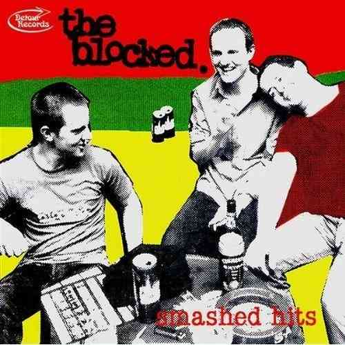 BLOCKED, THE - Smashed Hits CD (NEW)