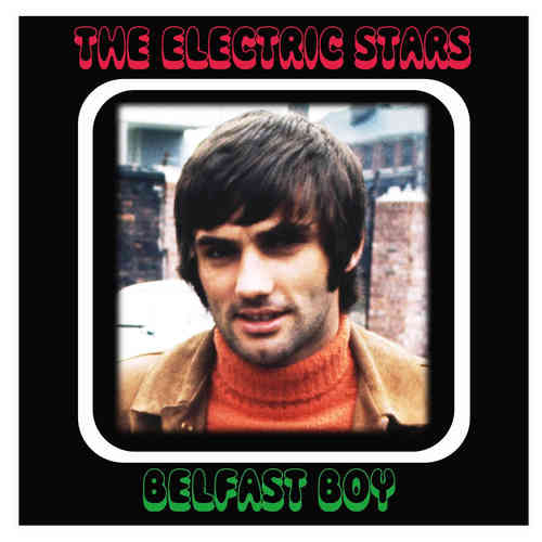 ELECTRIC STARS, THE - BELFAST BOY / GEORGIE (The Brightest Star) CDs  (NEW)