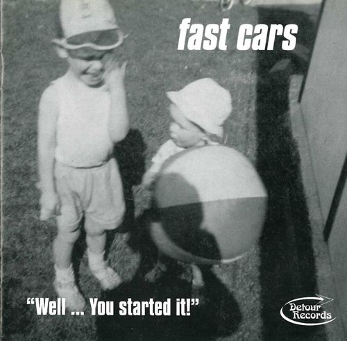 FAST CARS - Well ... You Started It CD (NEW)