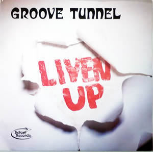 GROOVE TUNNEL - Liven up! LP (NEW)