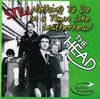 HEAD, THE - STILL Nothing To Do In A Town Like Leatherhead CD (NEW)