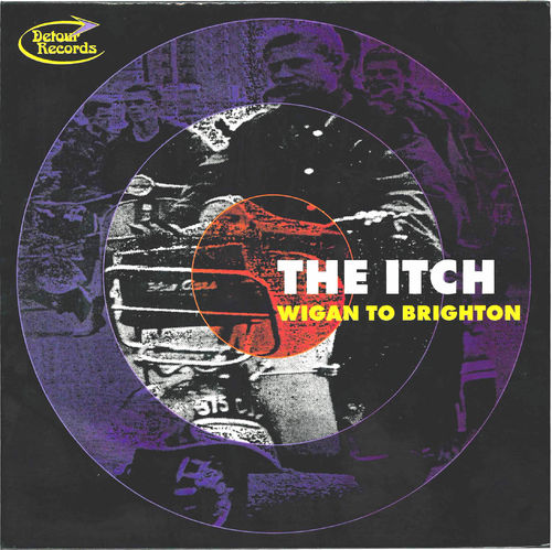 ITCH, THE - Wigan to Brighton DOWNLOAD