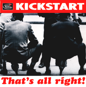 "KICKSTART - That's alright EP 7"" + P/S (NEW)"