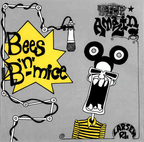 "BEES 'N' B-MICE - Drinkin' Beer Smokin' Weed - 7"" + PS (NEW) (M)"