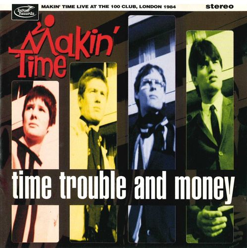 MAKIN' TIME - Time Trouble and Money DOWNLOAD