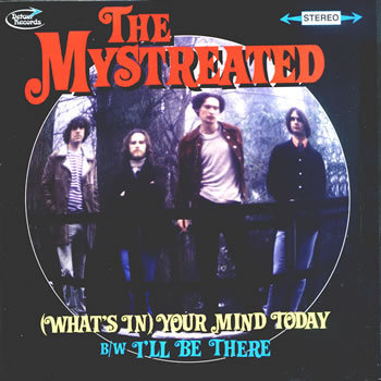 "MYSTREATED, THE - (What's) In your mind today 7"" + P/S (NEW)"