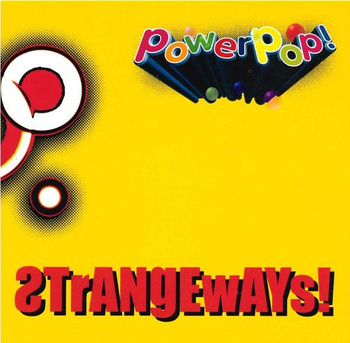 STRANGEWAYS - PowerPop! DOWNLOAD
