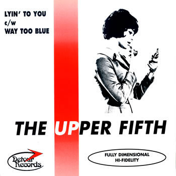 UPPER FIFTH, THE - Lyin' to You DOWNLOAD