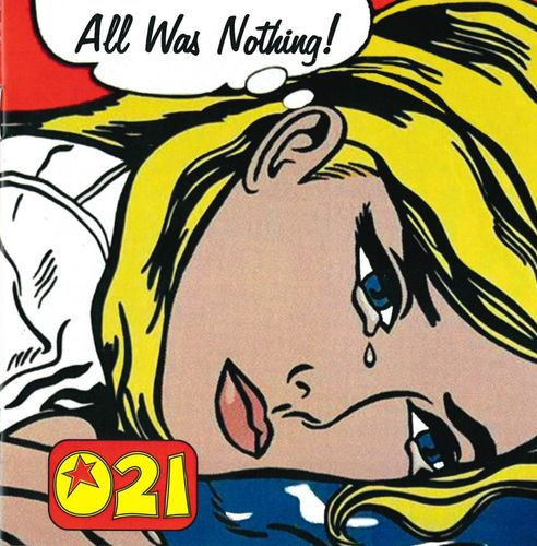 021 - ALL WAS NOTHING! CD (NEW) (M)