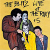 BLITZ - Live At The Roxy + 5 CD (NEW)