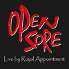 OPEN SORE - Live By Royal Appointment CD (NEW)