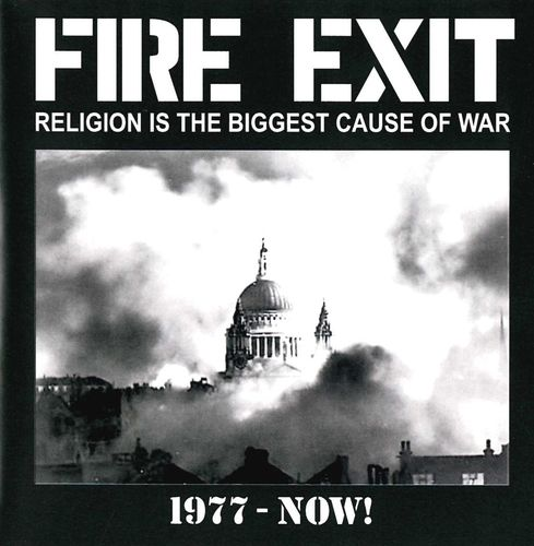 FIRE EXIT - Religion Is The Biggest Cause Of War (The Best Of Fire Exit So Far 1977 - Now!) CD (NEW)