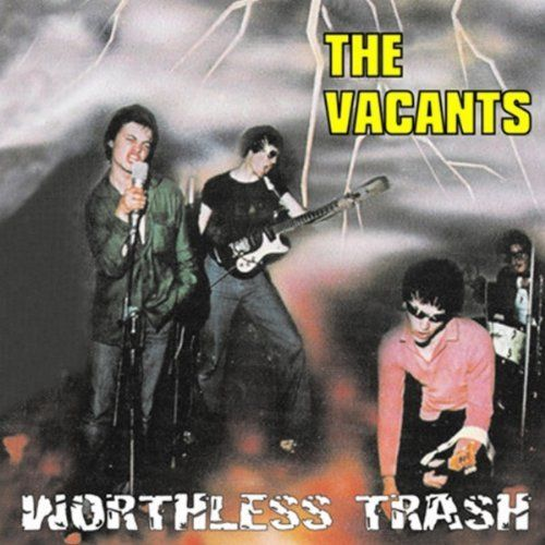VACANTS, THE - Worthless Trash DOWNLOAD
