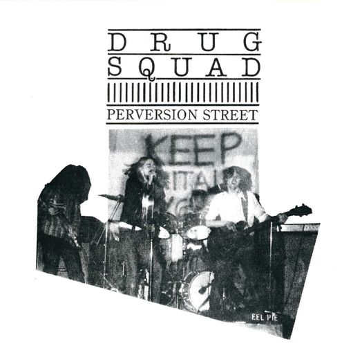 DRUG SQUAD, THE - Perversion Street CD (NEW)