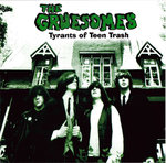 GRUESOMES, THE - Tyrants Of Teen Trash CD (NEW) (M)