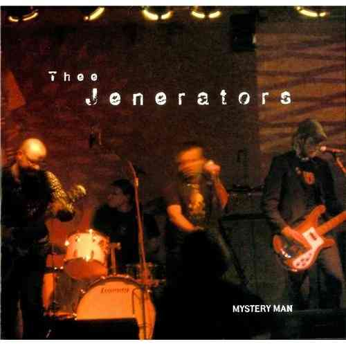 "JENERATORS, THEE - Mystery Man E.P - 7"" + P/S (NEW) (M)"