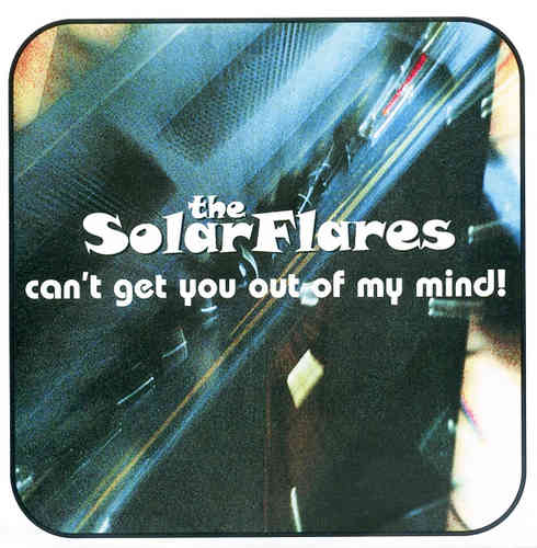 SOLARFLARES, THE - Can't Get You Out Of My Mind EP CD SINGLE (NEW) (M)