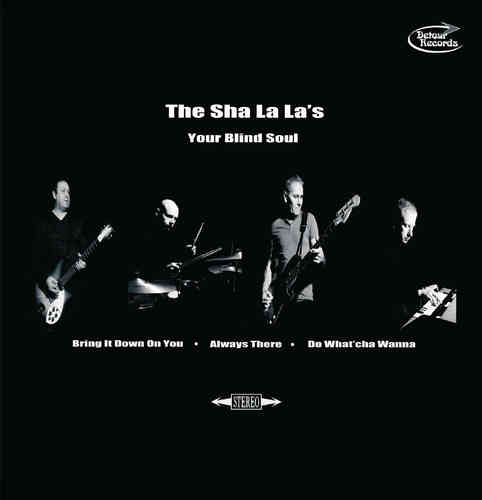 SHA LA LA'S, THE - Your Blind Soul EP DOWNLOAD