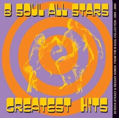 B-SOUL ALL-STARS, THE - Greatest Hits CD (NEW) (M)