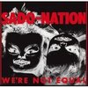 SADO-NATION - We're Not Equal LP (NEW) (P)