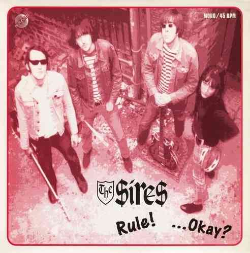 "SIRES, THE - The Sires Rule!... Okay? E.P - 7"" + P/S (NEW) (M)"