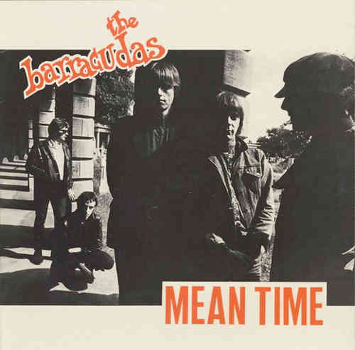 BARRACUDAS, THE - Mean Time LP (EX-/EX-) (M)