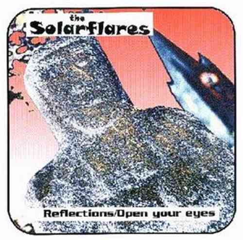 "SOLARFLARES, THE - Reflections - 7"" + P/S (NEW) (M)"