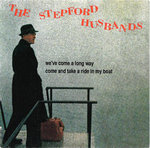 "STEPFORD HUSBANDS - We've Come A Long Way (BLUE) - 7"" + P/S (NEW) (M)"