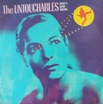 "UNTOUCHABLES, THE - What's Gone Wrong? - 12"" (VG/VG+) (M)"