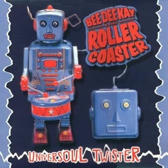 BEE DEE & THE ROLLER COASTER - Universoul Twister - LP (NEW) (M)