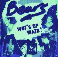 BEARS, THE - Wot's Up Mate CD (NEW) (R)