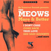 "MEOWS, THE - More & Better - 10"" LP (NEW) (M)"