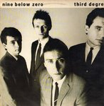 NINE BELOW ZERO - Third Degree - LP (VG+/EX) (M)