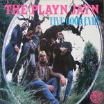 PLAYN JAYN, THE - Five Good Evils - LP (EX/VG+) (M)