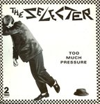 SELECTER, THE - Too Much Pressure - LP (EX/POOR) (M)