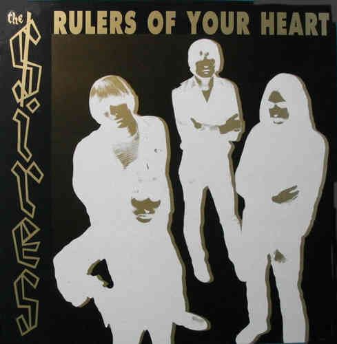 SIRES, THE - Rulers Of Your Heart - LP (NEW) (M)
