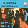 "NUTHINS, THE - Thoughts and Visions 7"" + P/S (NEW) (M)"