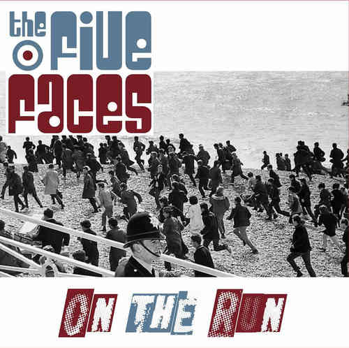 FIVE FACES, THE - On The Run DOWNLOAD