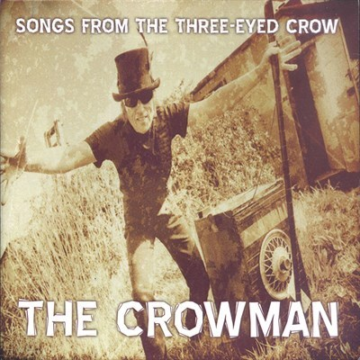 CROWMAN, THE - Songs From The Three-Eyed Crow DOWNLOAD