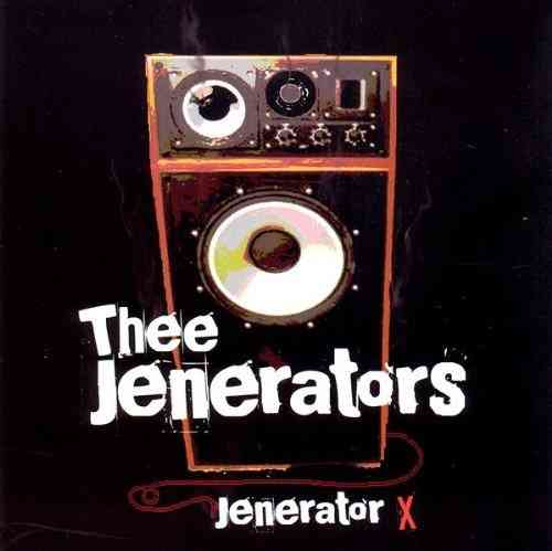 JENERATORS, THEE - Jenerator X CD (NEW) (M)