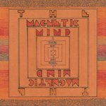 MAGNETIC MIND, THE - ... Is Thinking About It LP (NEW) (M)