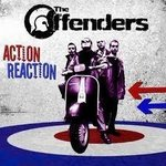 OFFENDERS, THE - Action Reaction - CD (NEW) (M)