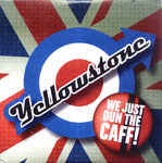 YELLOWSTONE - We Just Dun The Cafe EP CDs (NEW) (M)